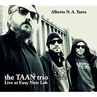 The TAAN Trio - Live At Easy Nuts Lab