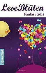 LeseBlüten Band 3 - Fantasy 2011