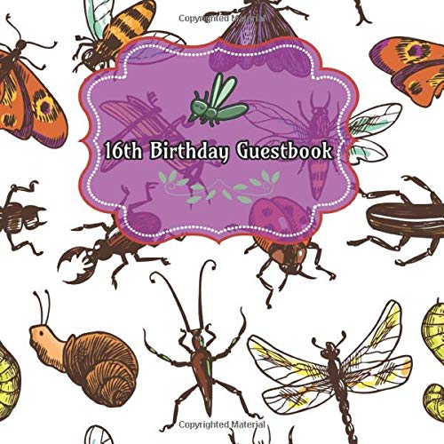 16th Birthday Guestbook: Insects Bugs Birthday Party Guest Book Party Celebration Log for Signing and Leaving Special Messages