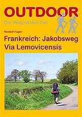 Frankreich: Jakobsweg Via Lemovicensis (Der Weg ist das Ziel, Band 166)