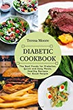Diabetic Cookbook: The Best Foods for Diabetes, Quick and Easy Meals, Healthy Recipes for Good People