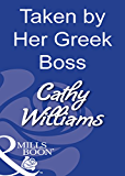 Taken by Her Greek Boss (Mills & Boon Modern)