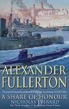 A Share Of Honour: 3rd omnibus in series: Mariner of England (Nicholas Everard Omnibus)