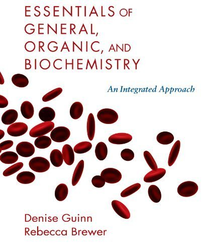Essentials of General, Organic and Biochemistry by Guinn, Denise, Brewer, Rebecca (2009) Hardcover