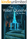 The Water Queens (Keeper of the Water Book 3) (English Edition)