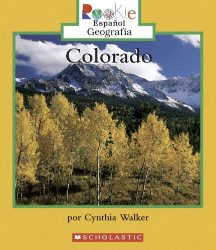Colorado (Rookie Espanol Geografia)
