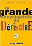 La Grande Encyclopédie du dérisoire, tome 2