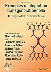 Exemples d'intégration transgénérationnelle