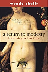 [A Return to Modesty: Discovering the Lost Virtue[ A RETURN TO MODESTY: DISCOVERING THE LOST VIRTUE ] By Shalit, Wendy ( Author )Jan-24-2000 Paperback