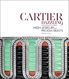 Cartier Dazzling: High Jewelry and Precious Objects