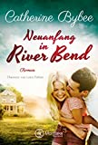 Neuanfang in River Bend (Happy End in River Bend 1) bei Amazon kaufen