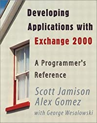 Developing Applications with Exchange 2000: A Programmer's Reference