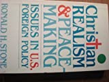 Christian Realism and Peacemaking
