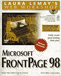 Laura Lemay's Microsoft FrontPage 98 (Laura Lemay's Web Workshop)