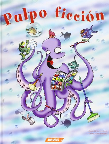 Pulpo ficcion/ Octopus Fiction