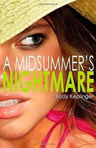 A Midsummer's Nightmare by Kody Keplinger par  Kody Keplinger