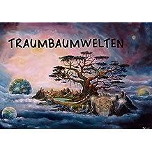 Traumbaumwelten (Tischaufsteller DIN A5 quer): Ein Ausflug in die Welt der Bäume (Tischaufsteller, 14 Seiten) (CALVENDO Kunst) [Taschenbuch] [Jul 24, 2014] Krakowski, Conny