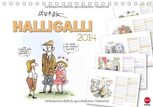 HALLIGALLI - der fröhliche Planungskalender (Tischkalender 2014 DIN A5 quer): Ausgelassene Cartoons...