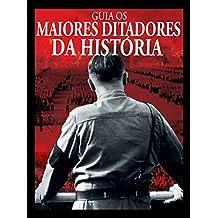 Guia Os Maiores Ditadores da História (Portuguese Edition)