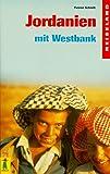 Reiseland Jordanien mit Westbank