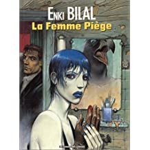 Nikopol, tome 2 : La Femme Piège