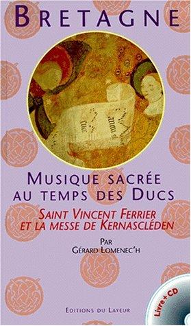 Bretagne : Musique sacrée au temps des ...