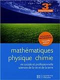 Mathématiques, Physique Chimie, Vie sociale et professionnelle, Sciences de la Vie et de la Terre, 3e enseignement adapté