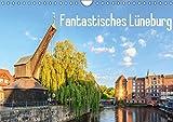 Fantastisches Lüneburg (Wandkalender 2019 DIN A4 quer): Hochwertige Fotografien von der Hansestadt Lüneburg. (Monatskalender, 14 Seiten ) (CALVENDO Orte)