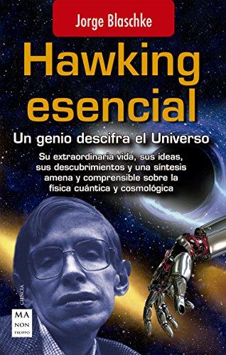 Hawking esencial: Un genio descifra el Universo (Ciencia)
