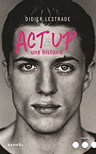 vignette de 'Act up (Didier Lestrade)'