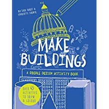 Make buildings : a doodle-design activity book