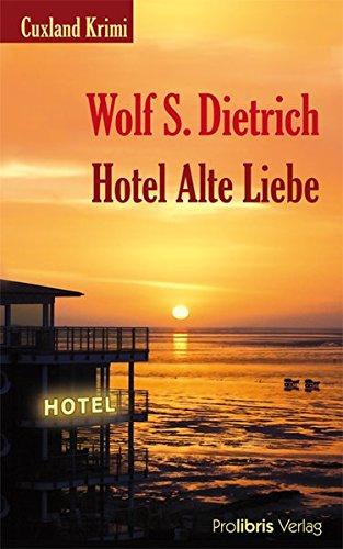 Hotel Alte Liebe: Cuxland Krimi