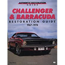 Challenger and Barracuda Restoration Guide, 1967-74 (Authentic Restoration Guides)