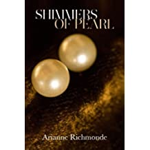Shimmers of Pearl: The Pearl Series, book 3 of 5 (English Edition)