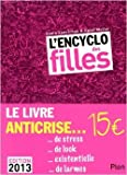 ENCYCLO DES FILLES 2013 de SONIA FEERTCHAK ,CATEL MULLER (Illustrations) ( 6 septembre 2012 )