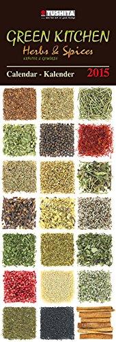 Green Kitchen 2015 (Large Slim Line) (Italienische Küchen Kalender 2015)