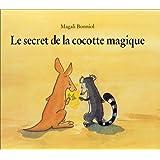 Le Secret de la cocotte magique