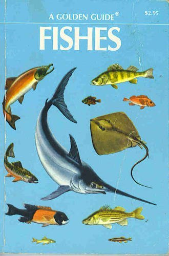 Fishes: A guide to fresh and salt-water species by Herbert Spencer Zim (1955-01-01)