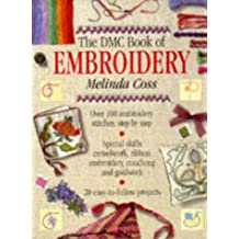 The DMC Book of Embroidery