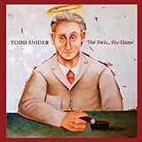 Songtexte von Todd Snider - The Devil You Know