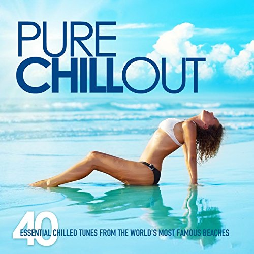 Pure Chill Out (40 Essential C...