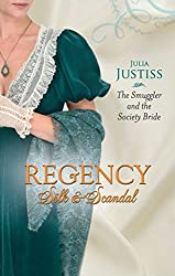 The Smuggler and the Society Bride (Mills & Boon M&B) (Regency Silk & Scandal Book 3)
