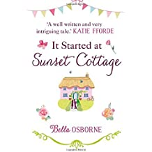 It Started at Sunset Cottage by Bella Osborne (2015-08-27)