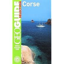 Corse: Bastia, le cap Corse, Calvi, Propriano, Porto, Ajaccio, Bonifacio, Porto-Vecchio...