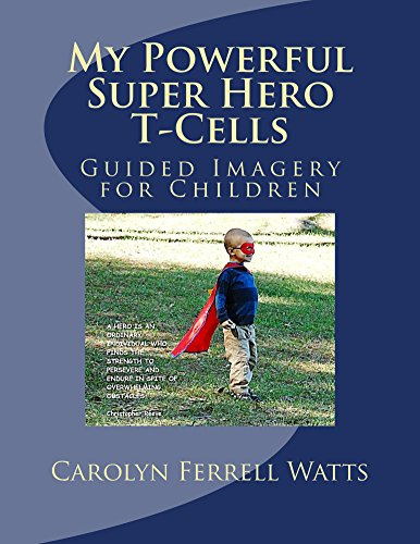 my-powerful-super-hero-t-cells-english-edition