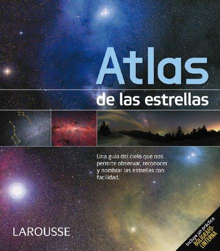 Atlas de las estrellas / Atlas of the Stars par Serge Brunier