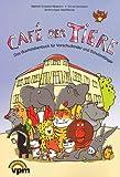 Café der Tiere. Buchstabenbuch für Vorschulkinder und Schulanfänger: Vorlesebuch Klasse 1