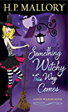 Something Witchy This Way Comes (Jolie Wilkins Book 5) (English Edition)