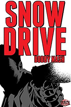 SNOW DRIVE (English Edition) di [Nash, Bobby]