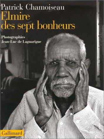 Elmire des sept bonheurs: Confidences d'un vieux travailleur de la distillerie Saint-Étienne